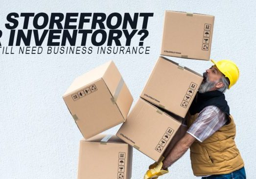 Business-Why-Would-I-Need-Business-Insurance-If-I-Dont-Have-a-Storefront-or-Inventory__