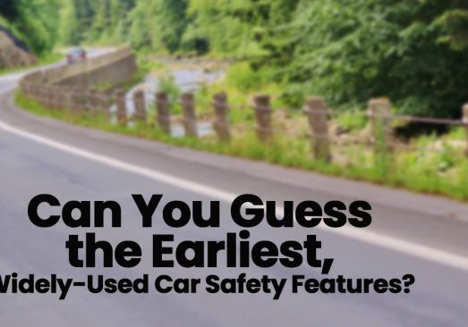 Can You Guess the Earliest, Widely-Used Car Safety Features__