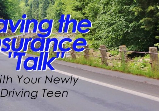 Having the Insurance _Talk_ with Your Newly Driving Teen