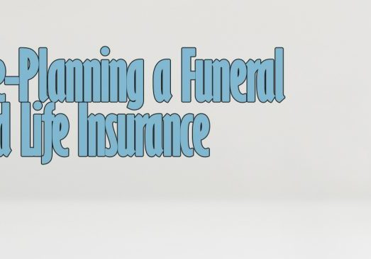 Pre-Planning a Funeral and Life Insurance
