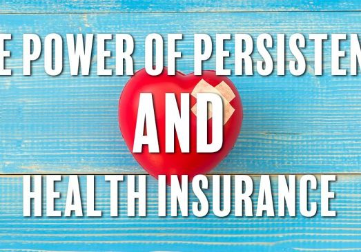 The Power of Persistence and Health Insurance_
