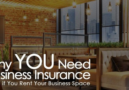 Why-You-Need-Business-Insurance-Even-if-You-Rent-Your-Business-Space_